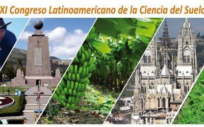 Investigadores del Centro Ceres participan en Congreso Latinoamericano de la Ciencia del Suelo en Ecuador.